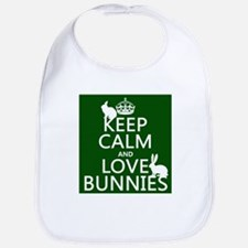Keep Calm and Love Bunnies Bib