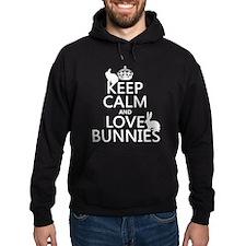 Keep Calm and Love Bunnies Hoody