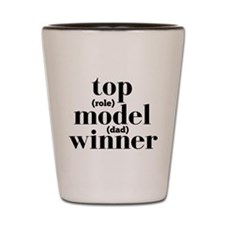 Top Model Winner Dad Shot Glass