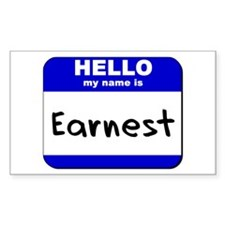 hello my name is earnest Rectangle Decal
