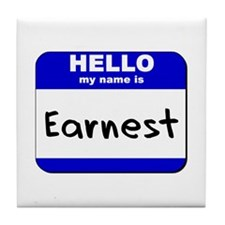 hello my name is earnest  Tile Coaster