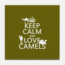 Keep Calm and Love Camels Tile Coaster