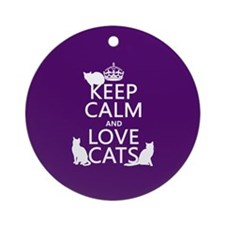 Keep Calm and Love Cats Ornament (Round)