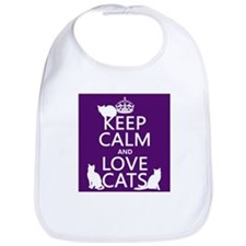 Keep Calm and Love Cats Bib