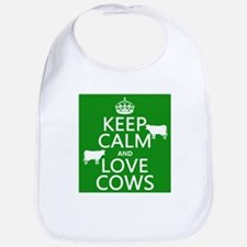 Keep Calm and Love Cows Bib
