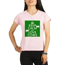 Keep Calm and Love Cows Performance Dry T-Shirt