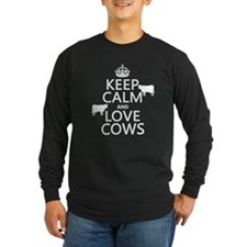 Keep Calm and Love Cows Long Sleeve T-Shirt