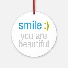 Smile Beautiful Ornament (Round)