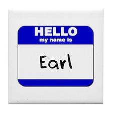 hello my name is earl  Tile Coaster