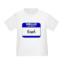 hello my name is earl T