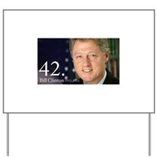 Bill Clinton Yard Sign