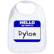 hello my name is dylon  Bib