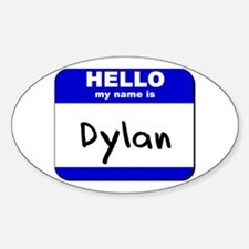 hello my name is dylan Oval Decal