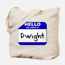 hello my name is dwight Tote Bag
