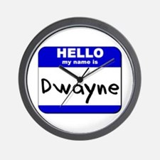 hello my name is dwayne  Wall Clock