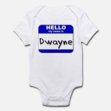 hello my name is dwayne  Infant Bodysuit