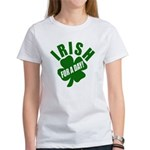 Irish For A Day! St Patty's Day Women's T-Shirt
