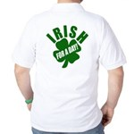 Irish For A Day! St Patty's Day Golf Shirt
