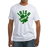 Irish For A Day! St Patty's Day Fitted T-Shirt