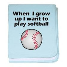 I Want To Play Softball baby blanket