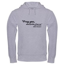 PRAY YOU STAND FARTHER Hoodie