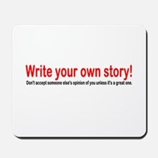 Write Your Own Story Mousepad
