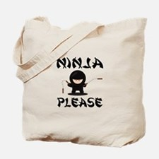 Ninja Please Tote Bag