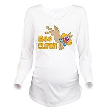 Ass Clown Long Sleeve Maternity T-Shirt