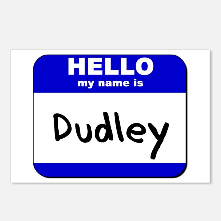 hello my name is dudley  Postcards (Package of 8)