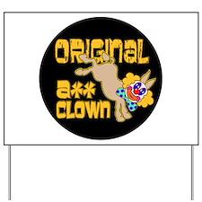 Original Ass Clown Yard Sign