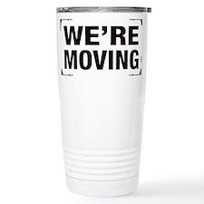 Were Moving Travel Mug