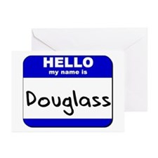 hello my name is douglass  Greeting Cards (Package