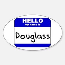 hello my name is douglass Oval Decal