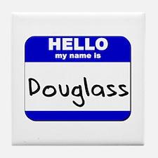 hello my name is douglass  Tile Coaster