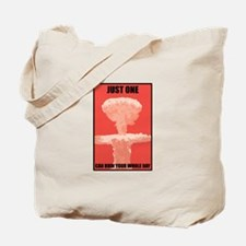 Just One Nuke Tote Bag