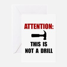 Hammer Not Drill Greeting Cards