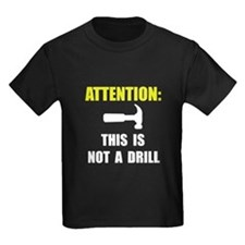 Hammer Not Drill T-Shirt