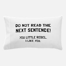 Little Rebel Pillow Case