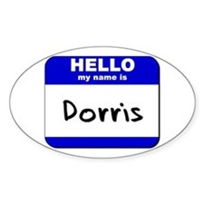hello my name is dorris Oval Decal