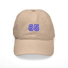 #85 Baseball Cap