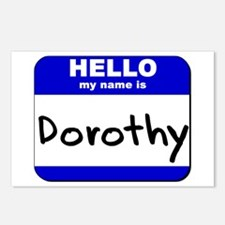 hello my name is dorothy  Postcards (Package of 8)