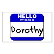 hello my name is dorothy Rectangle Decal