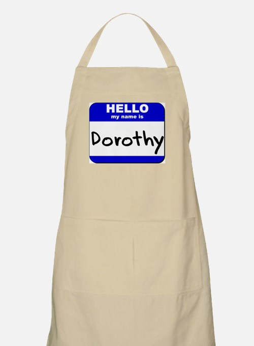 hello my name is dorothy  BBQ Apron