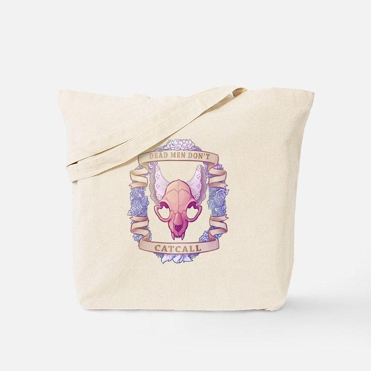 Dead Men Don't Catcall Tote Bag