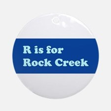 R is for Rock Creek Ornament (Round)