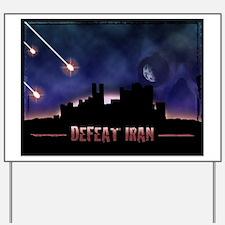Defeat Iran Yard Sign