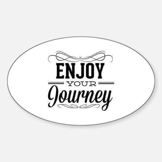 Enjoy Your Journey Sticker (Oval)