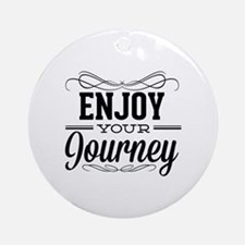 Enjoy Your Journey Ornament (Round)