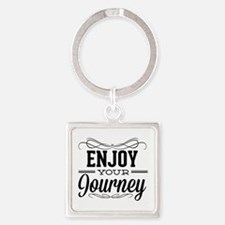 Enjoy Your Journey Square Keychain