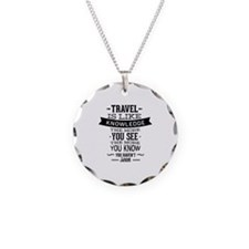 Travel Is Like Knowledge Necklace